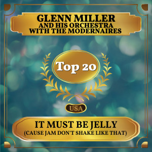 Album It Must Be Jelly ('Cause Jam Don't Shake Like That) from The Modernaires
