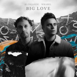 Album Big Love from Klingande