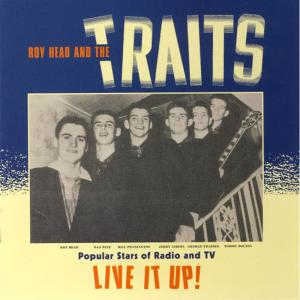 Album Live It Up! from Roy Head & The Traits