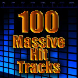 100 Massive Hit Tracks