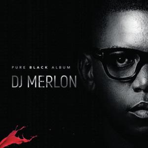 Album Pure Black Album from DJ Merlon