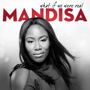 What If We Were Real 2011 Mandisa