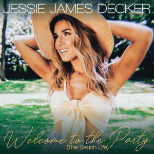 Album Welcome to the Party (The Beach Life) from Jessie James Decker