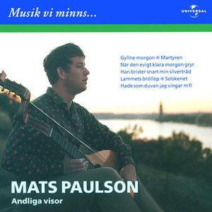 Musik vi minns - Andliga visor - Svenska klassiker 2001 Mats Paulson