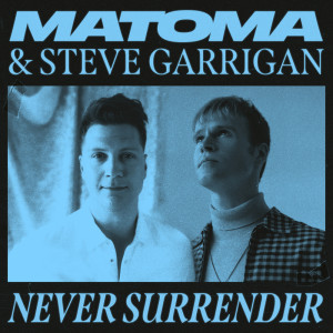 Album Never Surrender from Matoma