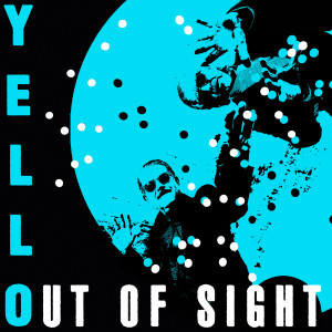 Album Out Of Sight from Yello
