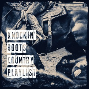 Album Knockin' Boots Country Playlist from Country Rock Party