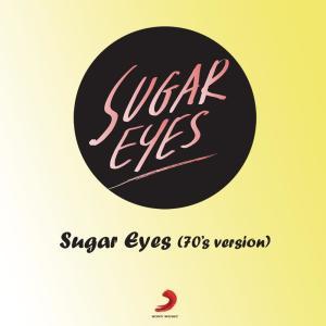 อัลบัม Sugar Eyes (70's Version) ศิลปิน Sugar Eyes