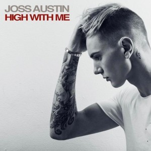 Album High With Me Single from Joss Austin