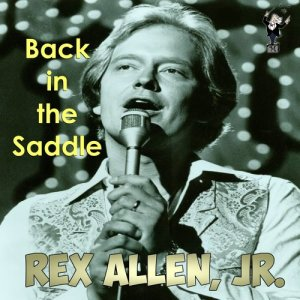 Album Back in the Saddle from Rex Allen, Jr.