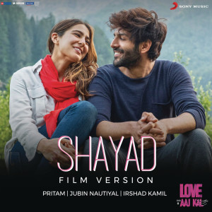 """Album Shayad (Film Version) (From """"Love Aaj Kal"""") from Pritam"""