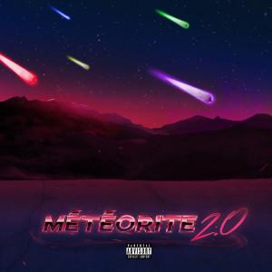 Fuego的專輯Météorite 2.0 (Explicit)