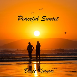 Album Peaceful Sunset from Bruce Kurnow