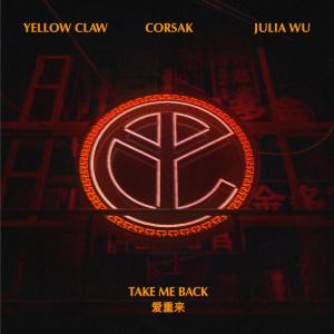 Download Lagu Yellow Claw - Take Me Back