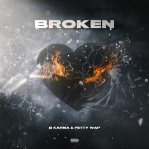 Album Broken from Fetty Wap