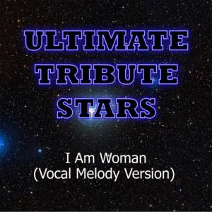 Ultimate Tribute Stars的專輯Jordin Sparks - I Am Woman (Vocal Melody Version)