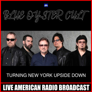 Album Turning New York Upside Down from Blue Oyster Cult