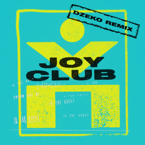 Album In The Night from Joy Club