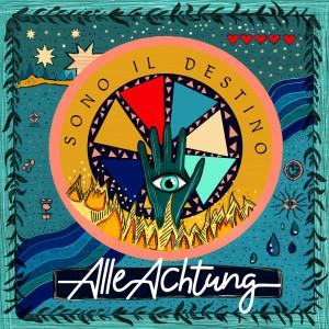 Album Sono il Destino from Alle Achtung