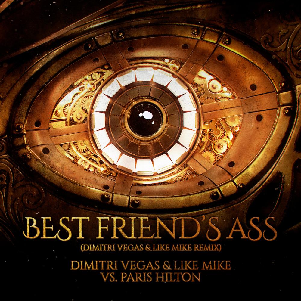 ฟังเพลงอัลบั้ม Best Friend's Ass (Dimitri Vegas & Like Mike Remix)