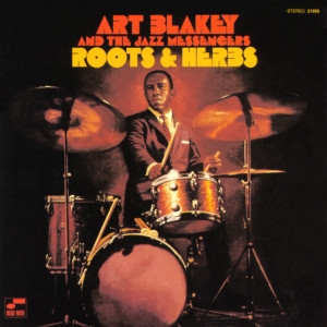 Roots And Herbs 1999 Art Blakey