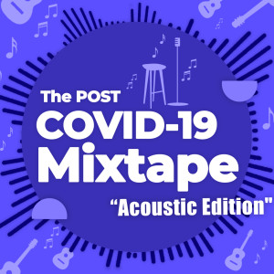 Album The Post COVID-19 Mixtape - Acoustic Edition from Various Artists