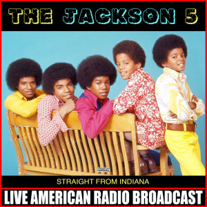 Album Straight From Indiana (Live) from The Jackson 5