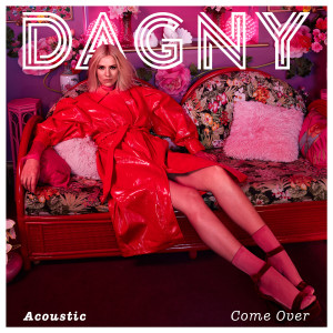 Dagny的專輯Come Over
