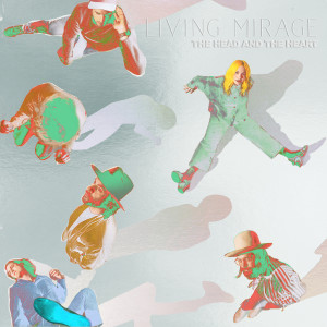 Album Living Mirage: The Complete Recordings from The Head And The Heart
