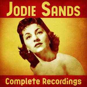 Album Complete Recordings (Remastered) from Jodie Sands