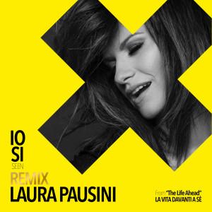 "Laura Pausini的專輯Io sì (Seen) [From ""The Life Ahead (La vita davanti a sé)""] (Remix)"