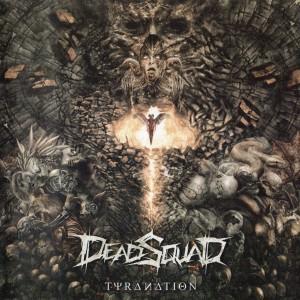 Tyranation dari DEADSQUAD