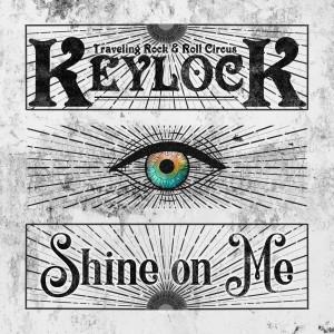 收聽Keylock的Shine On Me歌詞歌曲
