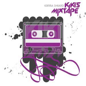 Kiki's Mixtape 2009 Kierra Sheard