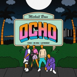 Album Ocho from Michael Brun