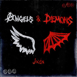 Listen to Angels & Demons (Clean) song with lyrics from jxdn