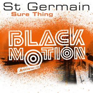 Album Sure Thing (Black Motion Anniversary Mix) from St Germain