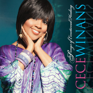 Songs Of Emotional Healing 2010 CeCe Winans