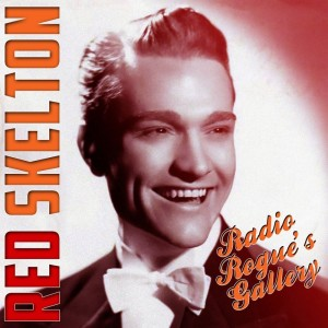 Album Radio Rogue's Gallery from Red Skelton