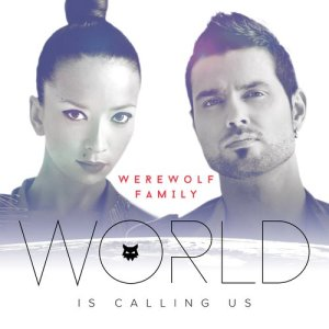 Album World is Calling Us from Werewolf Family