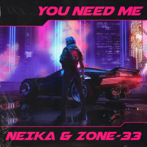 Album You Need Me from ZONE-33