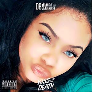 Album Kiss of Death from DB Tha General