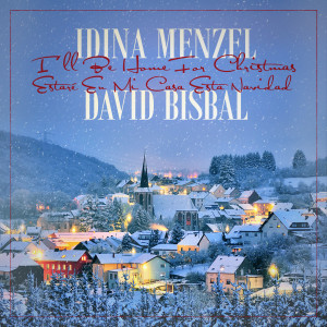 Idina Menzel的專輯I'll Be Home For Christmas/Estaré En Mi Casa Esta Navidad