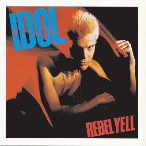 Rebel Yell 1999 Billy Idol