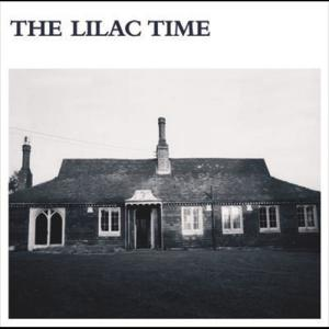 The Lilac Time 2006 The Lilac Time