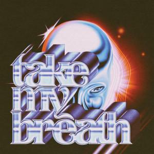The Weeknd的專輯Take My Breath