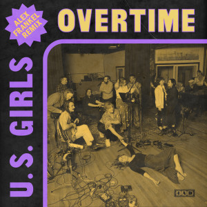 Album Overtime from U.S. Girls