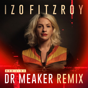 Album Red Line (Dr Meaker Remix) from Izo FitzRoy