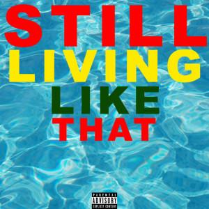 Album Still Living Like That from Rai P