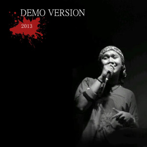 Demo Version 2013 dari Dhyo Haw